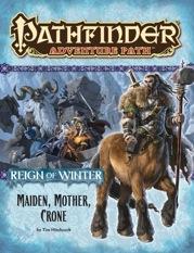 Pathfinder Adventure Path: Maiden, Mother, Crone (Reign of Winter 3 of 6)