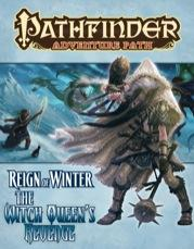 Pathfinder Adventure Path: The Witch Queen's Revenge (Reign of Winter 6 of 6)