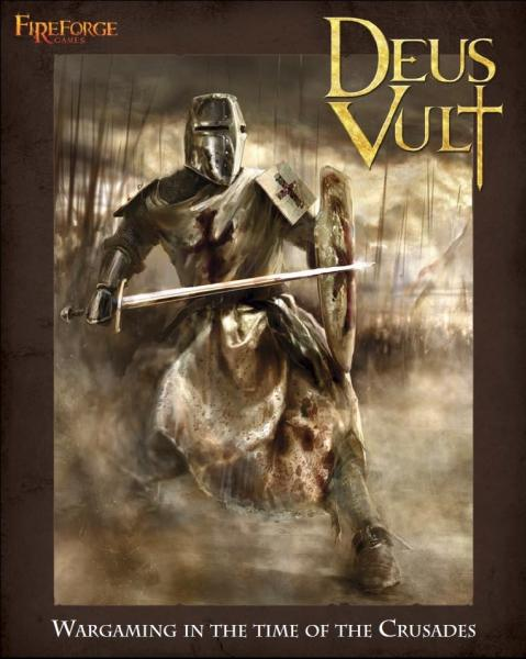 Deus Vult: Wargaming In The Time Of The Crusades (Rulebook)