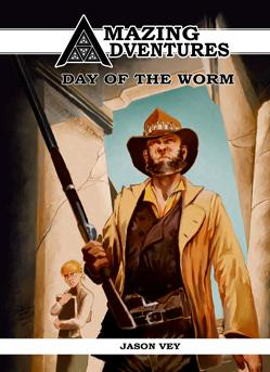 Amazing Adventures RPG: Day Of The Worm