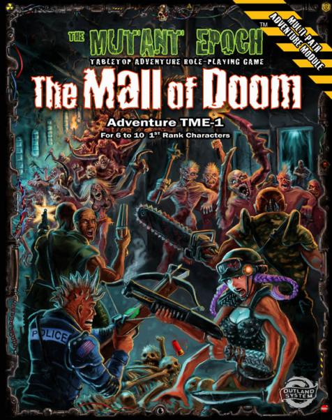 Mutant Epoch RPG: Mall of Doom