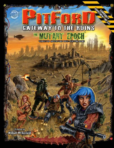 Mutant Epoch RPG: Pitford, Gateway to the Ruins