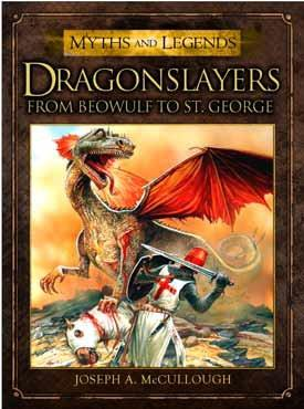 [Myths & Legends #002] Dragonslayers: From Beowulf To St. George