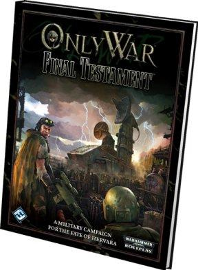 Only War RPG: Final Testament