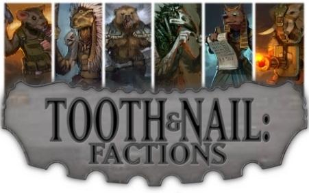 Tooth & Nail: Factions