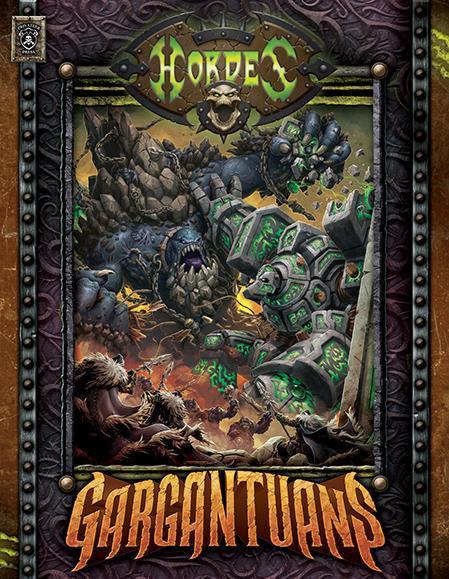 Hordes: Gargantuans Hardcover (HC)