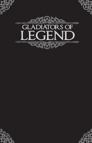Legend: Gladiators of Legend