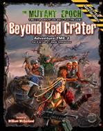 Mutant Epoch RPG: Beyond Red Crater