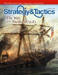 Strategy & Tactics Magazine #282: War of the Pacific, 1879-83