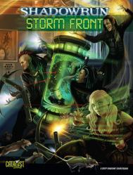 Shadowrun RPG 4th Edition: Storm Front