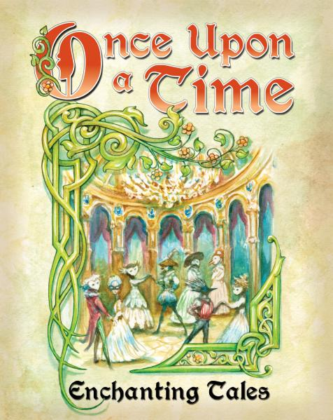 Once Upon A Time: Enchanting Tales 3rd Edition