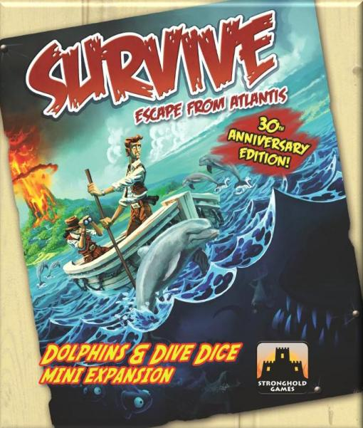 Survive: Escape From Atlantis! - Dolphins & Dive Dice (30th Anniversary Edition)