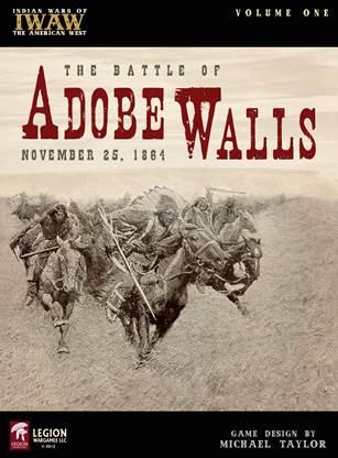 Vol. I: The Battle Of Adobe Walls (November 26th, 1864)