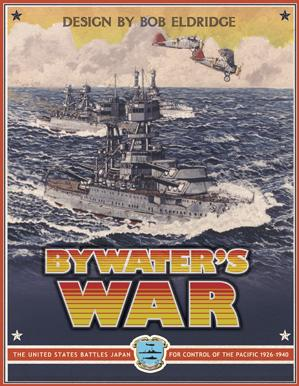 Bywater's War: The US Battles Japan for Control of the Pacific; 1926--1940
