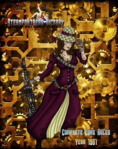 Steamfortress Victory: Complete Core Rules, Year 1901