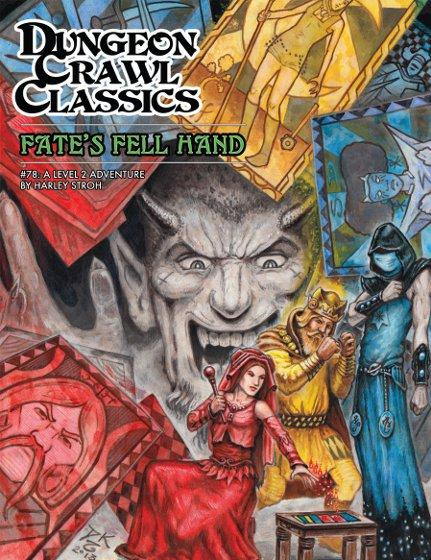 Dungeon Crawl Classics RPG: (Adventure) #78 Fate's Fell Hand