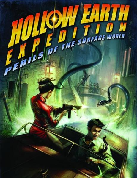 Hollow Earth Expedition RPG: Perils of the Surface World
