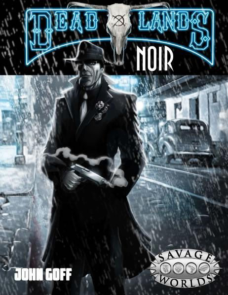 Deadlands Noir: Core Rulebook