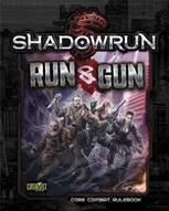Shadowrun RPG 5th Edition: Run and Gun
