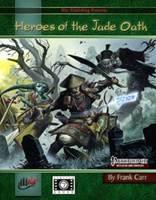 Pathfinder RPG: Heroes of the Jade Oath