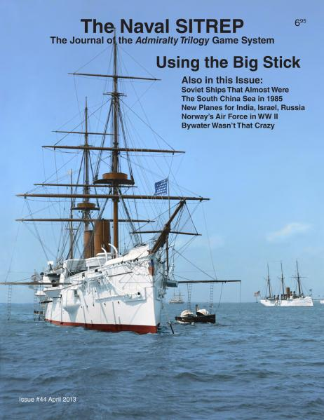 The Naval SITREP Magazine Issue #44