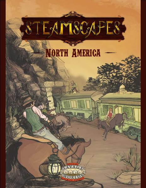 Savage Worlds RPG: Steamscapes North America