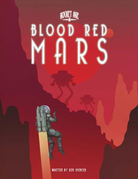Rocket Age RPG: Blood Red Mars