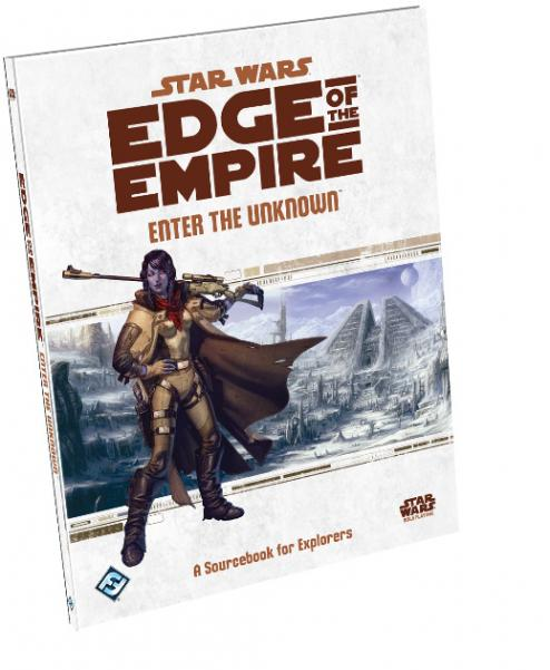 Edge of the Empire RPG: Enter the Unknown
