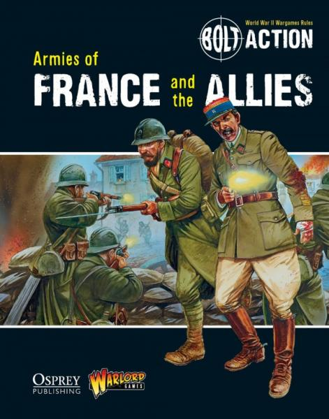 [Bolt Action #007] Armies Of France & The Allies