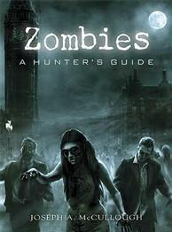 [Dark Osprey] Zombies: A Hunter's Guide Deluxe Edition