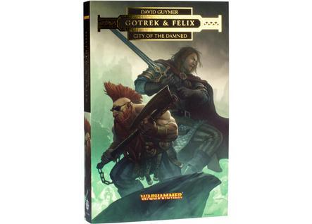 Warhammer 40K: (Novel) Gotrek & Felix - City of the Damned