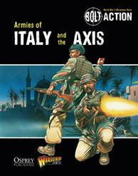 [Bolt Action #008] Armies Of Italy & The Axis