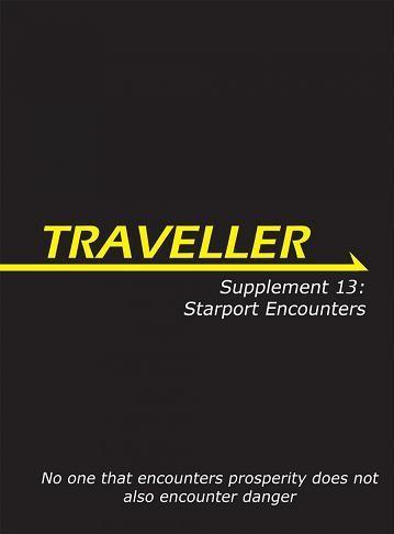 Traveller RPG - Supplement 13: Starport Encounters