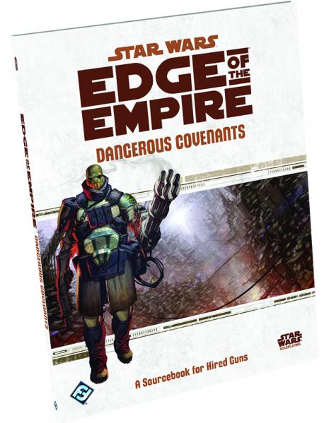 Edge of the Empire RPG: Dangerous Covenants Sourcebook