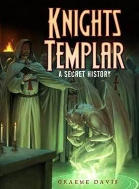 [Dark Osprey #002] Knights Templar: A Secret History