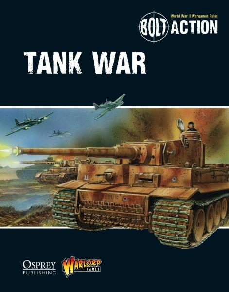 [Bolt Action #009] Tank War