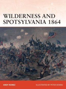 [Campaign #267] Wilderness & Spotsylvania 1864