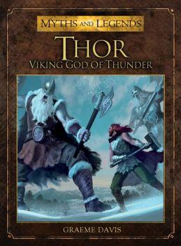 [Myths & Legends #005] Thor: Viking God Of Thunder