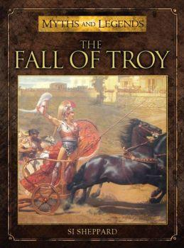 [Myths & Legends #008] The Fall Of Troy