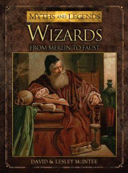 [Myths & Legends #009] Wizards