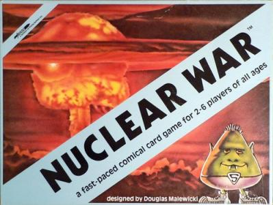 Nuclear War: A Fast Paced Comical Card Game