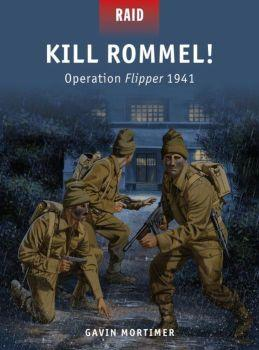 [Raid #043] Kill Rommel! Operation Flipper 1941