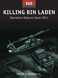 [Raid #045] Killing Bin Laden: Operation Neptune Spear 2011