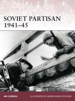 [Warrior #171] Soviet Partisan 1941-45