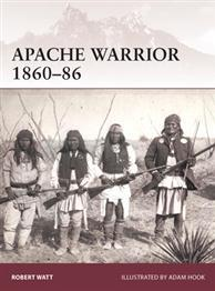 [Warrior #172] Apache Warrior 1860-86