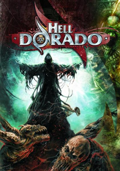 Hell Dorado: Core Rulebook (HC)